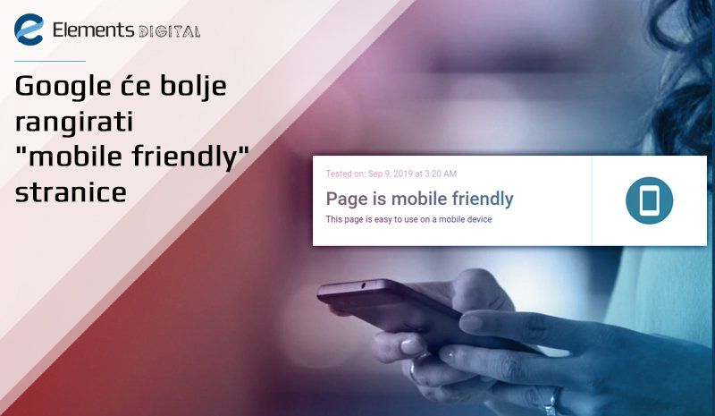 Google će bolje rangirati mobile friendly stranice